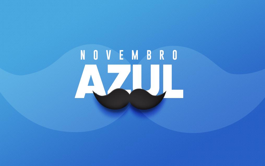 Novembro Azul: o homem também precisa se cuidar!